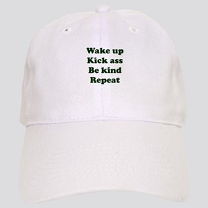 Wake Up Kick Ass Be Kind Repeat Cap