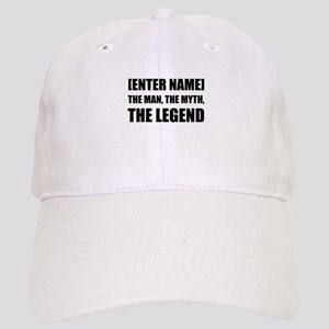 Man Myth Legend Personalize It! Baseball Cap