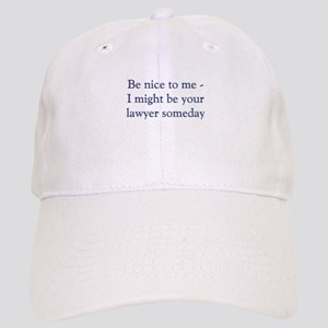 lawyer someday Baseball Cap