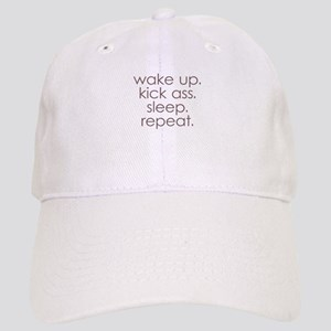 wake up kick ass sleep repeat Baseball Cap