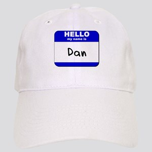 hello my name is dan Cap