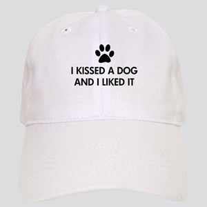 I kissed a dog and I liked it Cap