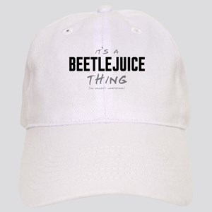 It's a Beetlejuice Thing Cap