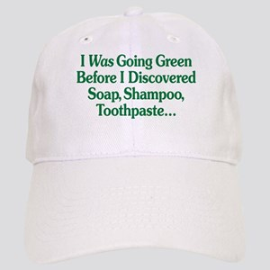 I Was Going Green Cap