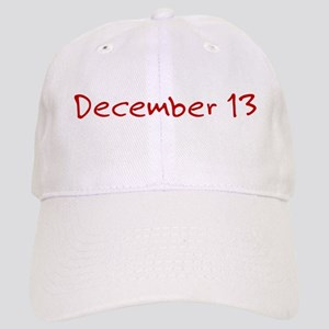 """December 13"" printed on a Cap"