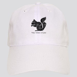 06445a933e8b0 Squirrels  They Have A Plan (Solid) Baseball Cap