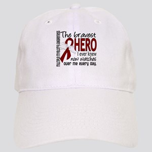 Bravest Hero I Knew Multiple Myeloma Cap