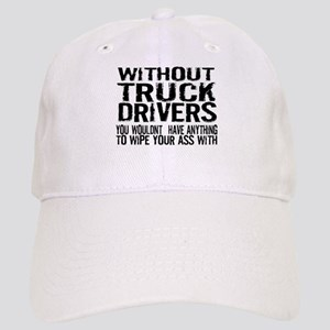 Without Truck Drivers Cap