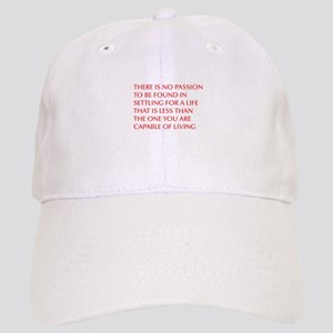 there-is-no-passion Baseball Cap