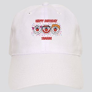Happy Birthday Tamara Hats Cafepress