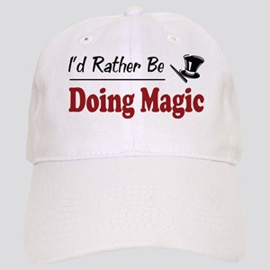 Rather Be Doing Magic Cap