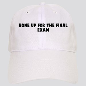 Bone up for the final exam Cap