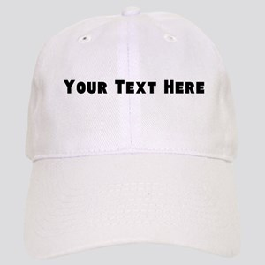Customizable - Personalize Your Own Baseball Cap