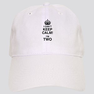 I Can't Keep Calm I'm Two Cap