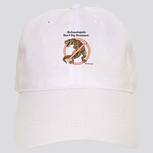 Archaeologists Don't Dig Dinosaurs Cap