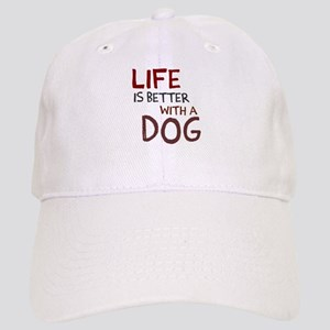 Life is better with a dog Cap