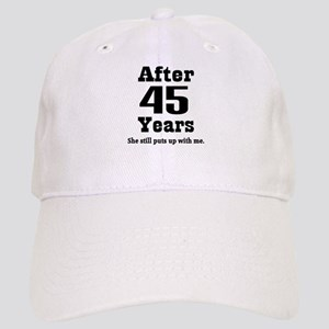 45th Anniversary Funny Quote Cap