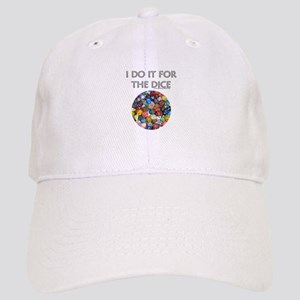 I do it for the dice! (Circular) Cap