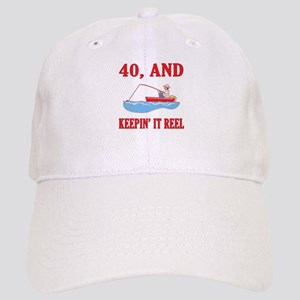 40 And Keepin' It Reel Cap
