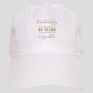 Celebrating 40 Years Together Cap