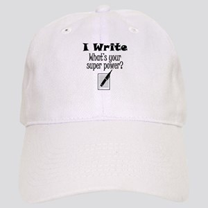 I Write What's Your Super Power? Baseball Cap