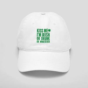 Kiss Me Im Irish Or Drunk Or Whatever Baseball Cap