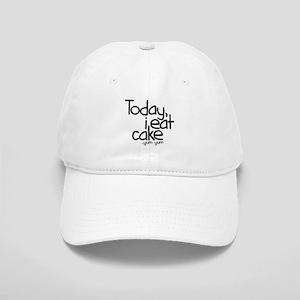 Today I Eat Cake Cap
