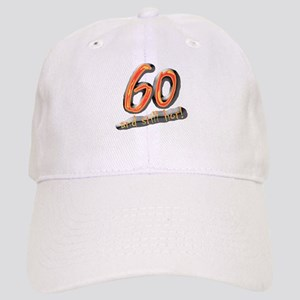 60th birthday & still hot Cap