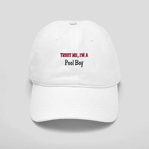 Trust Me I'm a Pool Boy Cap