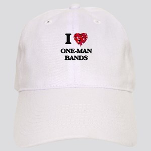 I love One-Man Bands Cap