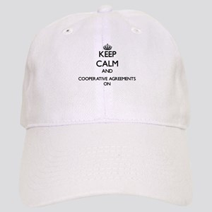 Keep Calm and Cooperative Agreements ON Cap