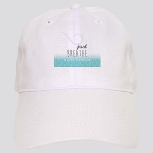 Just Breathe Cap