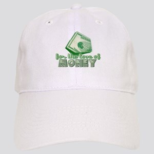 For the Love of MONEY Cap