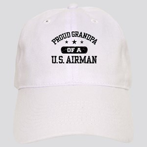 Proud Grandpa of a US Airman Cap
