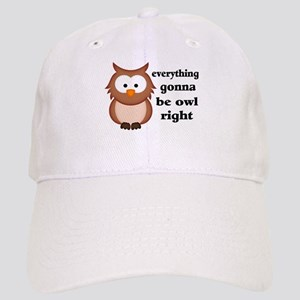 Everything Gonna Be Owl Right Cap