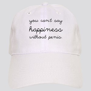 You Can't Say Happiness Cap