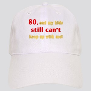 Witty 80th Birthday Cap