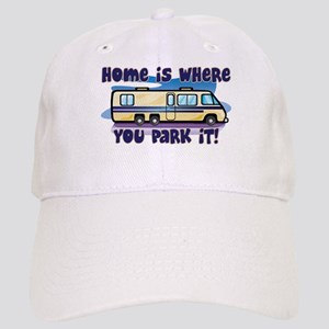 HOME IS WHERE YOU PARK IT! Cap