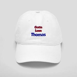 Gotta Love Thomas1 Cap