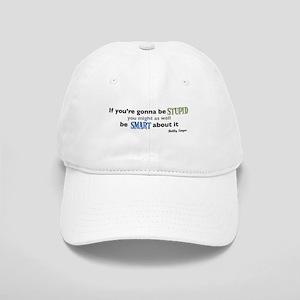 Bobby Singer: Gonna be Stupid Cap