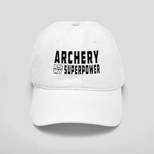 Archery Is My Superpower Cap