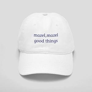 Mazel, mazel good things Cap