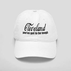 Cleveland You've got to be tough Cap