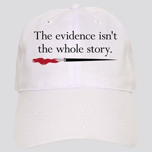 The evidence isnt the whole story Cap