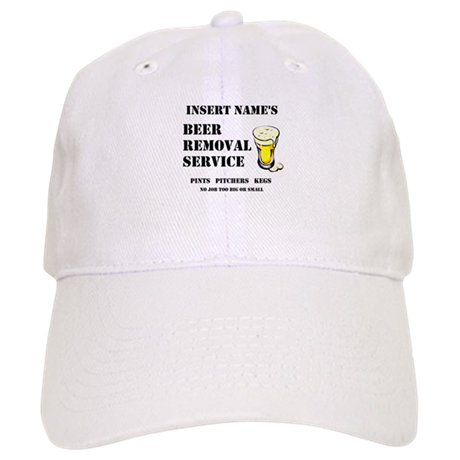 0fb32380b2211 Insert Name Personalize Beer Removal Service Baseball Cap by ...