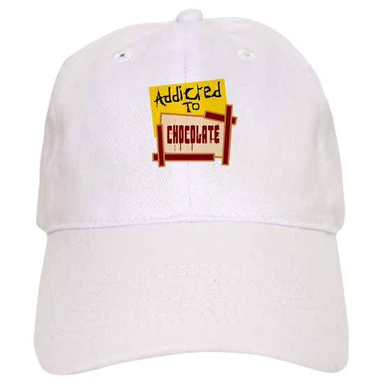 Chocolate Baseball Cap: Addicted To Chocolate Baseball Cap By PizazzZ People Tees