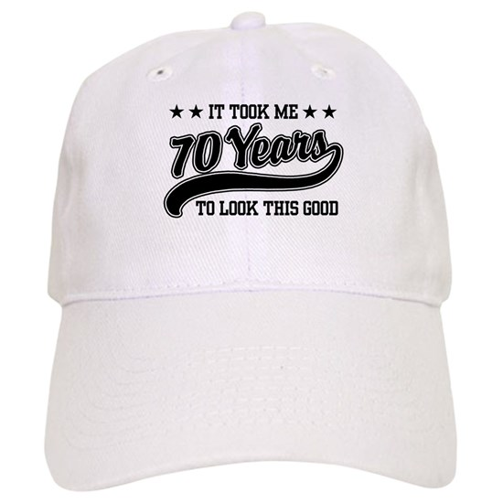 Funny 70th Birthday Cap 70years611