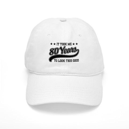 Funny 80th Birthday Cap 80years611