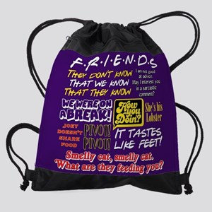 Friends Quotes Drawstring Bag