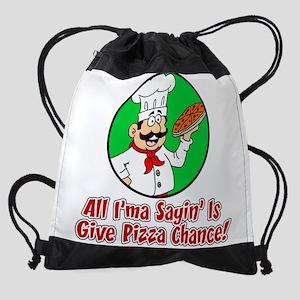 Give Pizza Chance Drawstring Bag